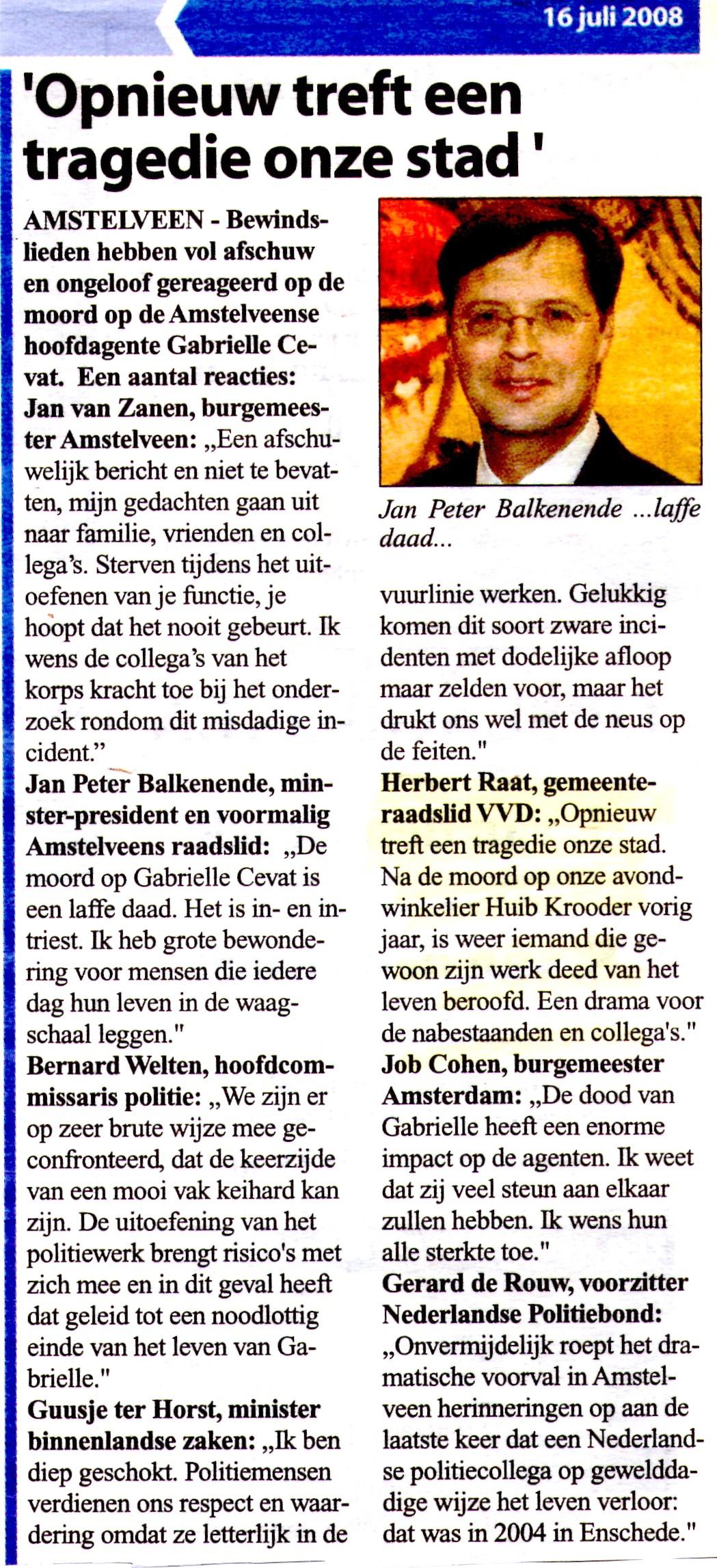 2008-16-7: Amstelveens Nieuwsblad; Jan van Zanen, Jan Pieter Balkenende, Herbert Raat en anderen over de dood van Gabrielle Cevat