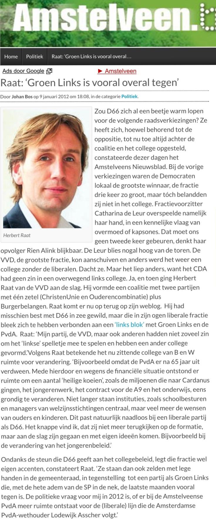 2012-9-1; Amstelveenblog.nl Herbert Raat over de positie van D66 Amstelveen en Groen Links nu ze in de oppositie zijn beland.