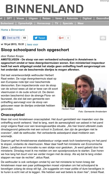 2013-19-7;De Telegraaf; wethouder Herbert Raat over opstelling ministerie/ vleermuizen/ sloop/ Amstelveen