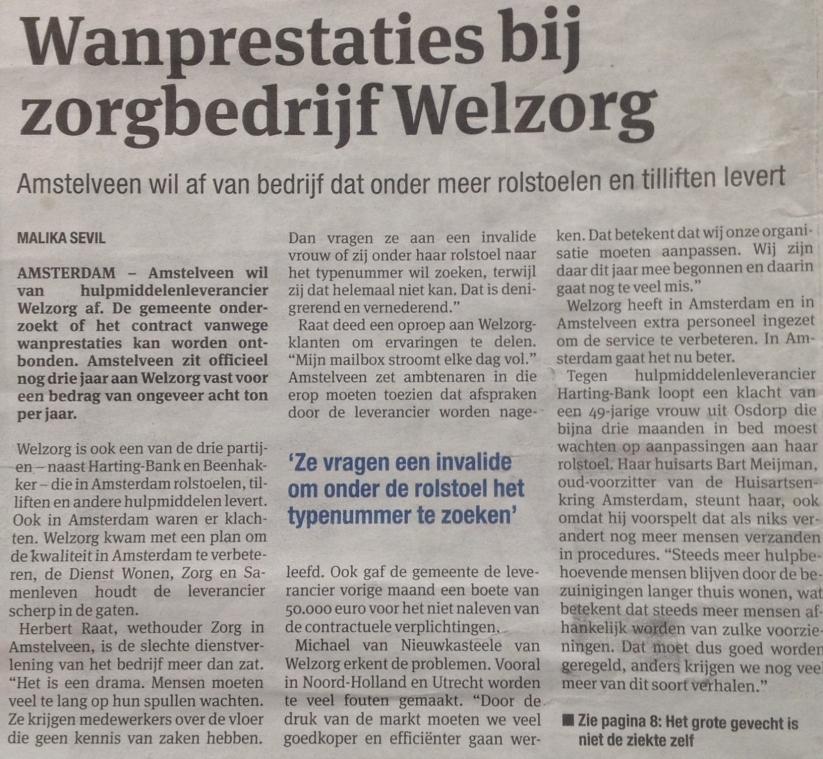 2014010-6: Het Parool: Herbert Raat over wanprestatie Welzorg in Amstelveen door Malika sevil
