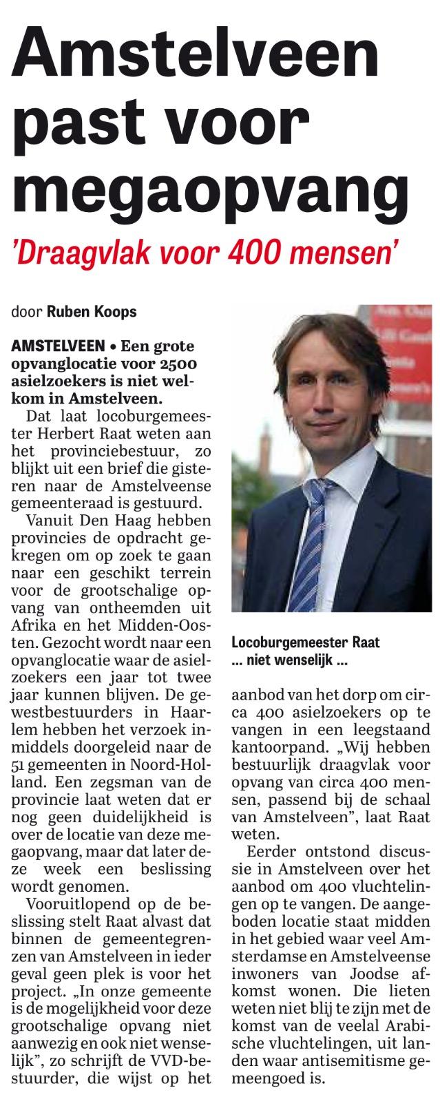 2015-27-10; De Telegraaf: Herbert Raat over vluchtelingen in Amstelveen. Geen megaopvang