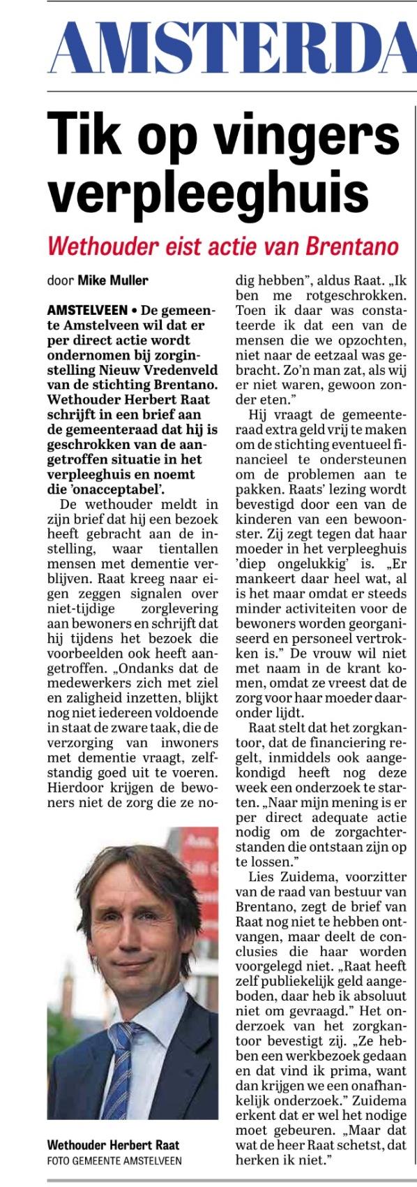 Telegraaf-2017-7-3; wethouder Herbert Raat over situatie Nieuw Vredeveld Brentano door Mike Muller