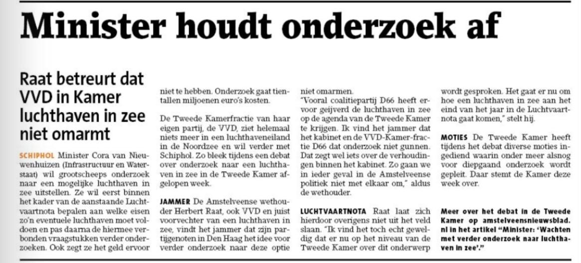 2019-16-10; Amstelveens Nieuwsblad; Herbert Raat over opstelling minister Cora van Nieuwenhuizen over onderzoek naar een luchthaven in zee.