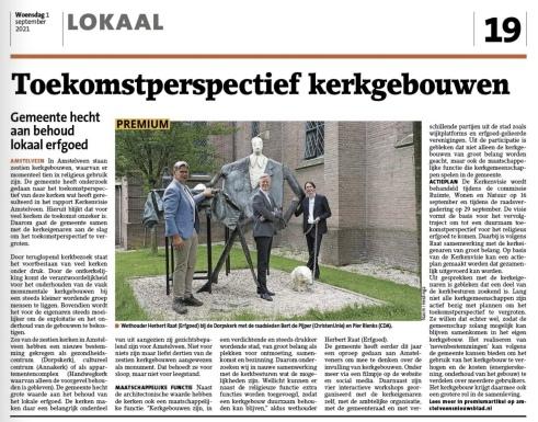 1-9-2021; Amstelveens Nieuwsblad; Herbert Raat VVD. Pier Rinks CDA en Bert de Pijper CU over kerkenvisie Amstelveen