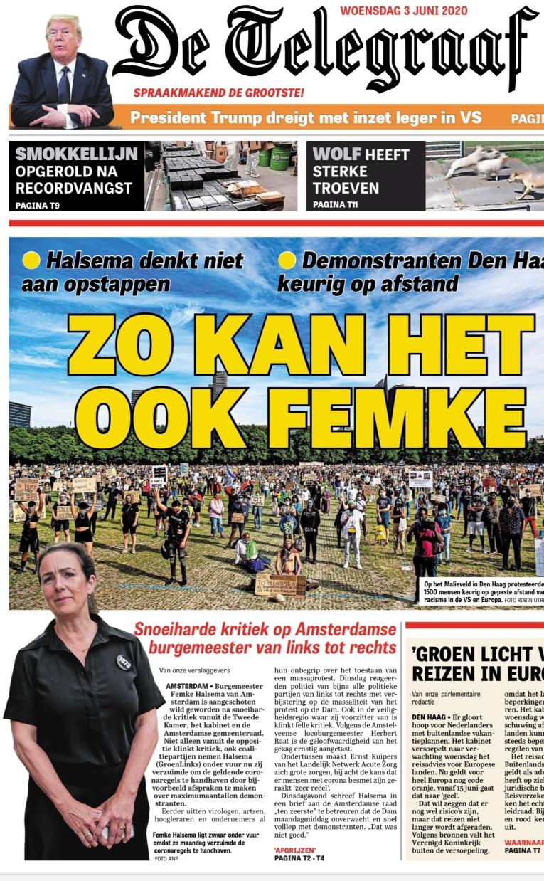 3-6-2020: Voorpagina De Telegraaf; Herbert Raat over optreden burgemeester Femke Halsema bij demonstratie op de Dam